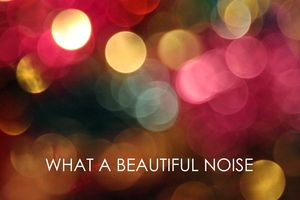 BEAUTIFULNOISE